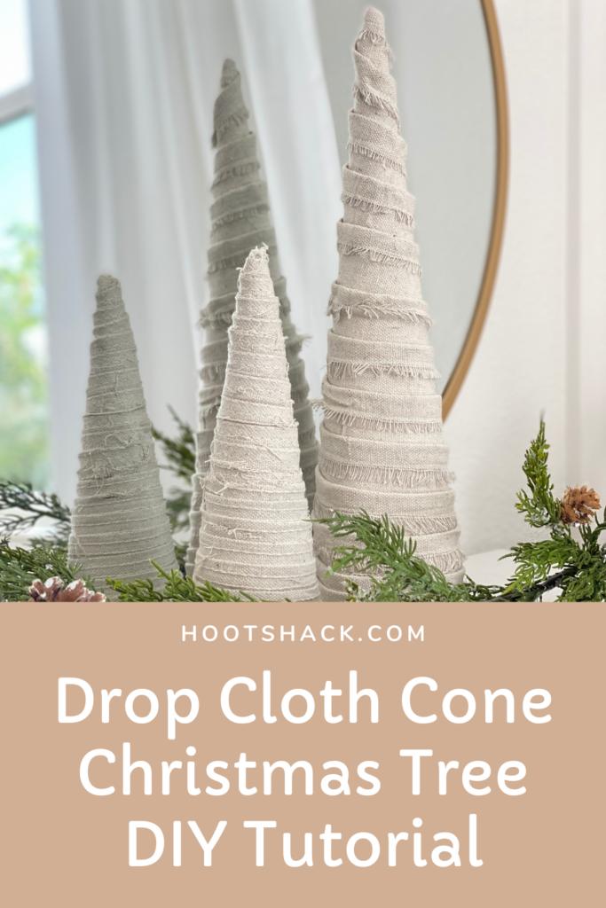 DROP CLOTH CONE CHRISTMAS TREE DIY TUTORIAL