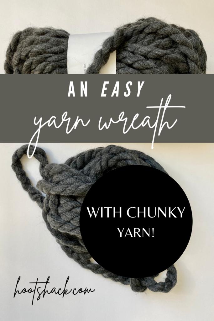 chunky yarn for a easy yarn wreath diy