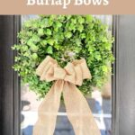 How To Make Easy Burlap Bows
